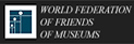 World Federation of Friends of Museums